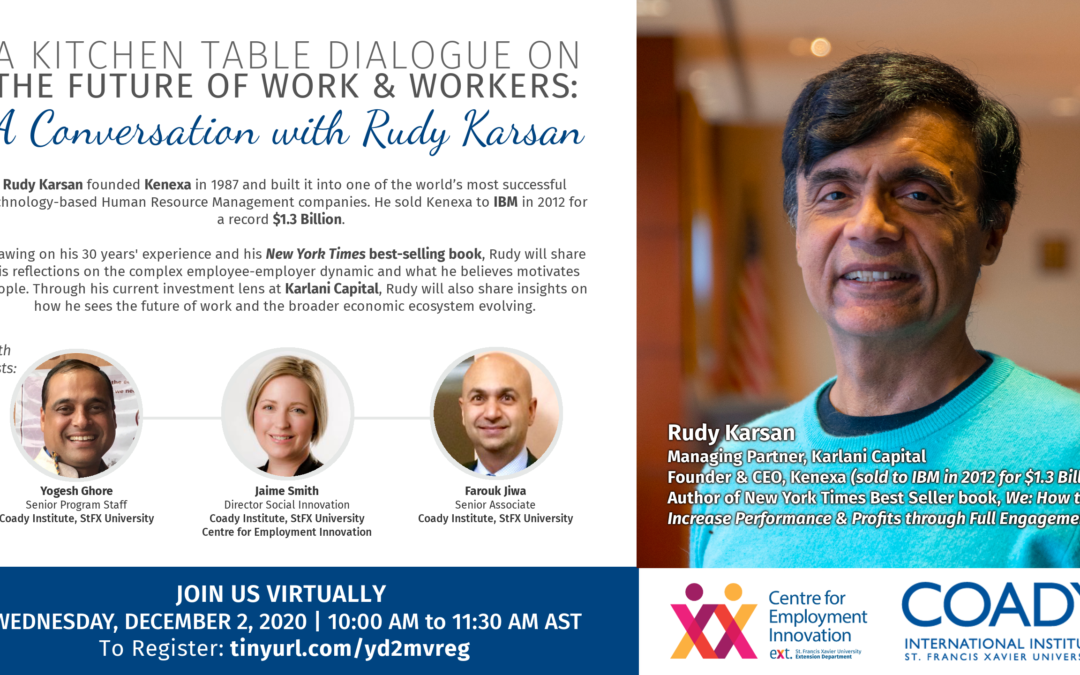 WEBINAR SERIES – A Kitchen Table Dialogue on the Future of Work and Workers: A Conversation with Rudy Karsan