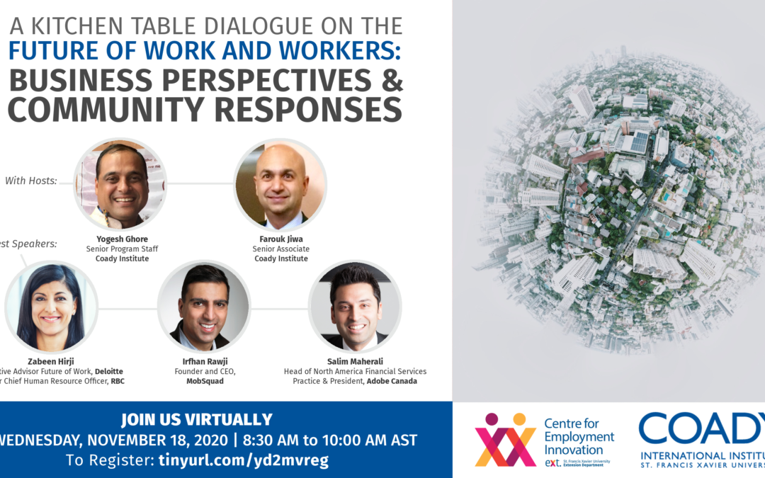 WEBINAR SERIES – A Kitchen Table Dialogue on the Future of Work and Workers: Business Perspectives & Community Responses