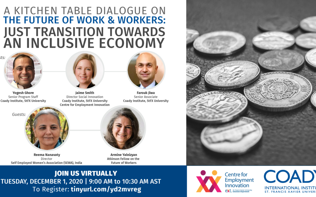 WEBINAR SERIES – A Kitchen Table Dialogue on the Future of Work and Workers: Just Transition Towards an Inclusive Economy